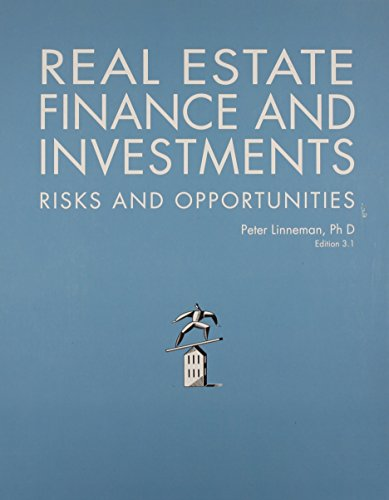 Real Estate Finance and Investments: Risks and Opportunites (Best Real Estate Investment Opportunities)