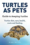 Turtles As Pets. Guide to keeping turtles. Turtles diet, care, health, costs and feeding