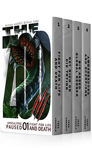 Ambassador Set - Apocalypse Paused Boxed Set One (Books 1-4): (Fight For Life And Death, Get Rich Or Die Trying, Big Assed Global Kegger, Ambassadors and Scorpions) (Apocalypse Paused Boxed Sets Book 1)