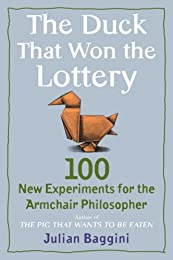 The Duck That Won the Lottery: and 99 Other Bad Arguments: And 99 Other Bad Arguments