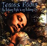 An Ordinary Night In My Ordinary Life By Tomas Bodin (2000-01-31)