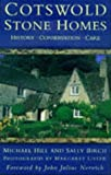 img - for Cotswold Stone Homes: History, Conservation, Care by Michael Hill (1998-03-26) book / textbook / text book