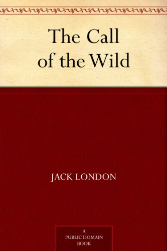 The Call of the Wild by [London, Jack]
