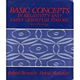 Basic Concepts in Relativity and Early Quantum Theory, Robert E. Resnick and David Halliday, 0471888583