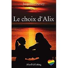 Le choix d'Alix (French Edition)