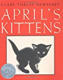 April's Kittens, Clare Turlay Newberry, 0060244003