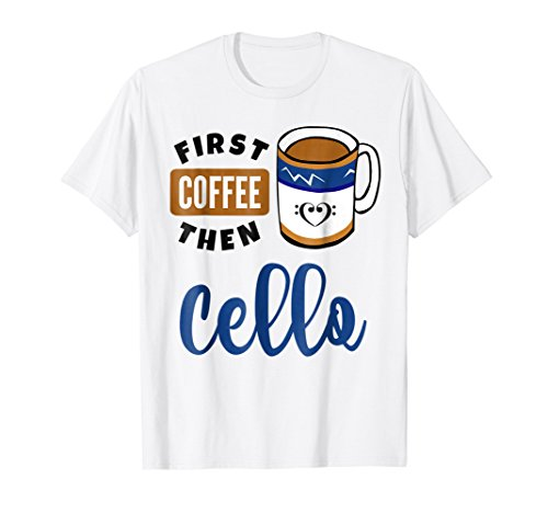 First Coffee Then Cello Music Lover Bass Clef Heart Coffee Mug T-Shirt