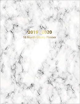 18 Month Weekly Planner 2019 - 2020: Academic Agenda Planner ...