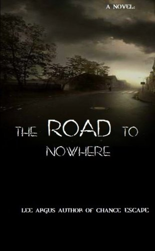 book cover of The Road To Nowhere