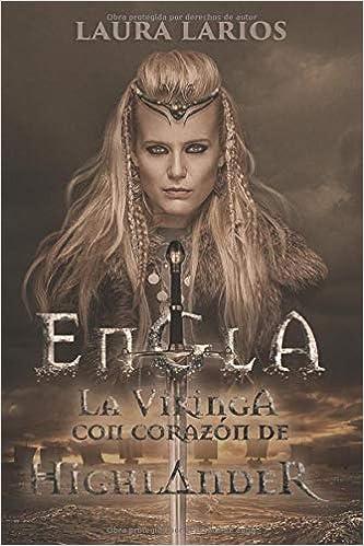 Engla, la vikinga con corazón highlander