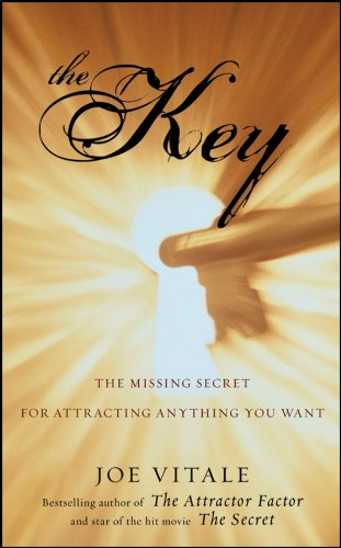 The Key: The Missing Secret for Attracting Anything You Want pdf