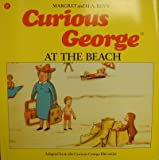 Curious George at the Beach, Margret Rey and H. A. Rey, 0395486602