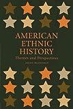 American Ethnic History, Jason J. McDonald, 0813542286