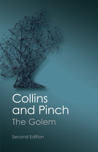 The Golem, Second Edition: What You Should Know About Science (Canto Classics)