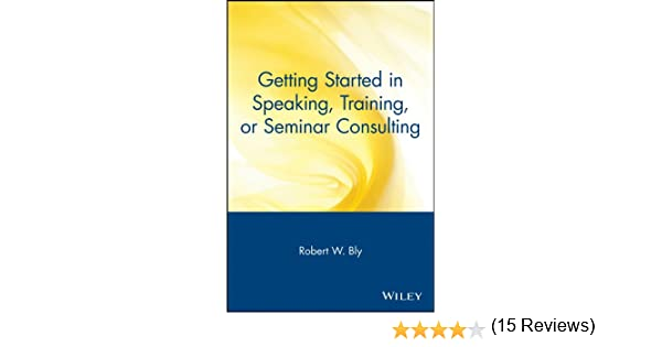 Amazon.com: Getting Started in Speaking, Training, or Seminar ...