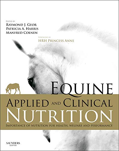 Equine Applied and Clinical Nutrition: Health, Welfare and -
