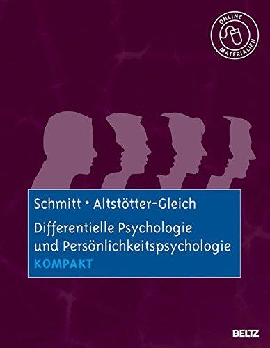 Differentielle Psychologie und Persönlichkeitspsychologie kompakt: Mit Online-Materialien