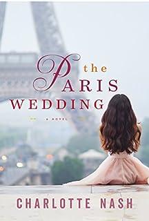 Book Cover: The Paris Wedding: A Novel