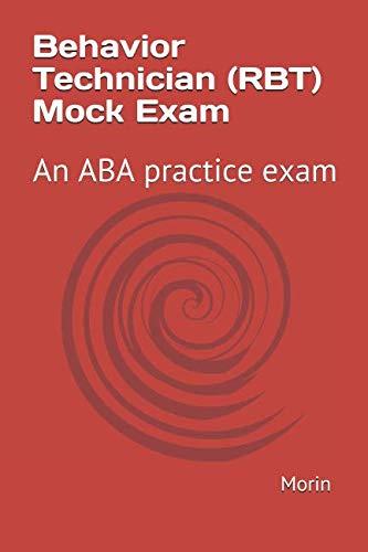 Behavior Technician (RBT) Mock Exam: An ABA practice exam