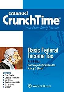Emanuel CrunchTime for Basic Federal Income Tax (Emanuel CrunchTime Series)