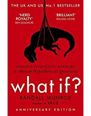 What If?: Serious Scientific Answers to Absurd Hypothetical Questions by Randall Munroe - Paperback