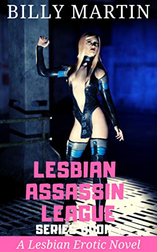 Lesbian Assassin League: Superhero Submission (Series Book