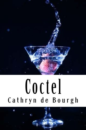 Coctel (Spanish Edition) [Cathryn de Bourgh] (Tapa Blanda)