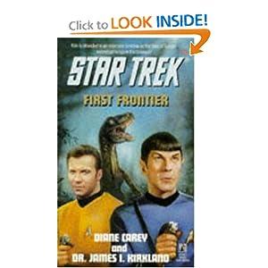 First Frontier (Star Trek, Book 75) Diane Carey and James I. Kirkland