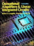 Operational Amplifiers and Linear Integrated Circuits, Coughlin, Robert F. and Driscoll, Frederick F., Jr., 0136399231