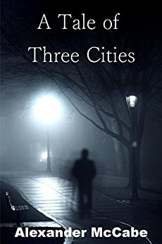 a tale of three alexanders Encuentra a tale of three cities de alexander as mccabe (isbn: 9780994044716) en amazon envíos gratis a partir de 19.