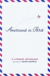 Americans in Paris: a Literary Anthology (Library of America)
