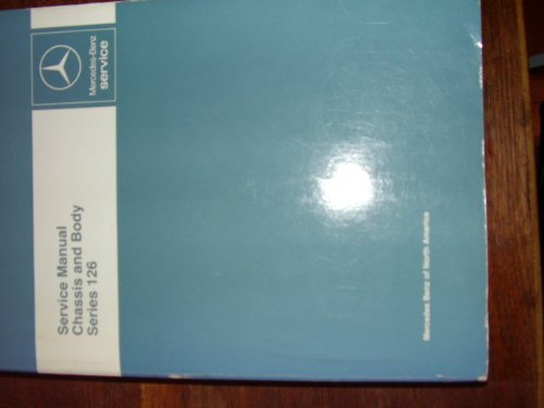 Chassis Mercedes 126 - Mercedes-Benz Chassis and Body Series 126 Service Manual