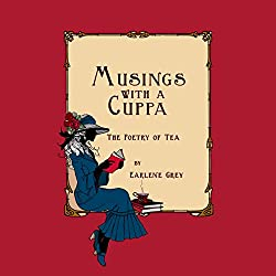 Musings with a Cuppa - The Poetry of Tea