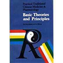 Practical Traditional Chinese Medicine and Pharmacology: Basic Theories and Principles