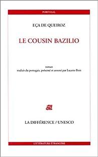 Le cousin Bazilio par José-Maria Eça de Queiros