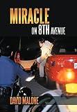 Miracle on 8th Avenue, David Malone, 1468564633