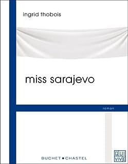 Miss Sarajevo, Thobois, Ingrid