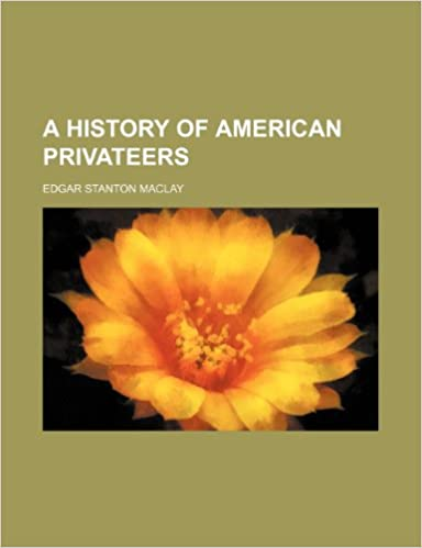 Book A history of American privateers