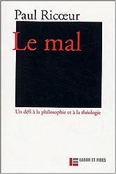 Le mal : Un défi à la philosophie et à la théologie