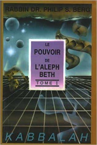 Pouvoir de l'Aleph Beth, tome 1 pdf epub