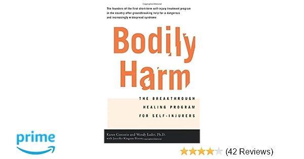 Bodily Harm: The Breakthrough Healing Program For Self ...