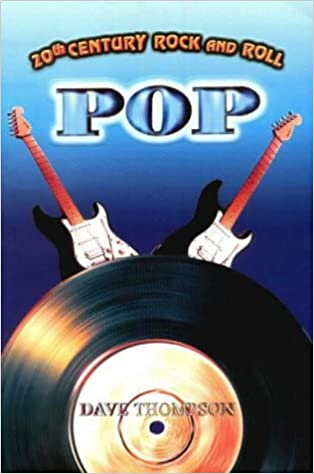 Pop Rock (20th Century Rock and Roll)