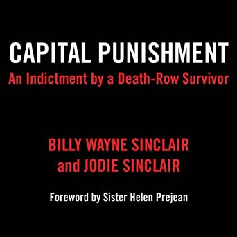 Amazon com: Capital Punishment: An Indictment by a Death-Row