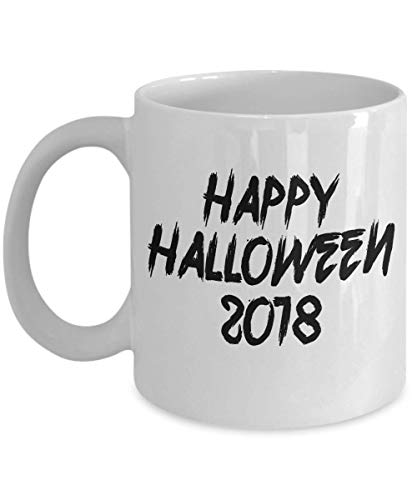 Happy Halloween 2018 All Saint's Eve Celebration Trick or Treat Costume Parties Coffee Mug Gift Souvenir Ideas 18/1 J