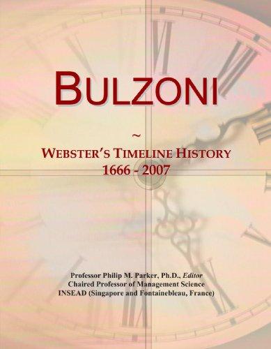 Bulzoni: Webster's Timeline History, 1666 - 2007