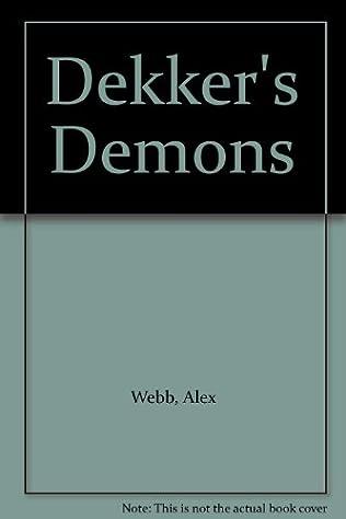 book cover of Dekker\'s Demons