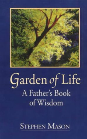 Garden of Life: A Father's Book of Wisdom pdf