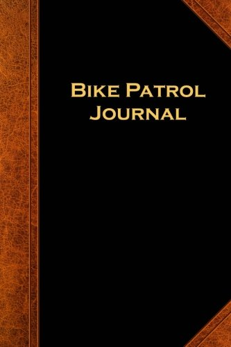 Ems Bike Patrol (Bike Patrol Journal: (Notebook, Diary, Blank Book) (Law Enforcement Journals Notebooks Diaries))