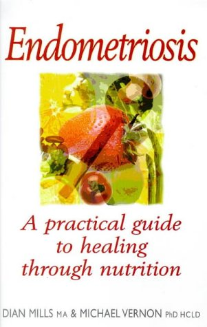 Endometriosis: Healing Through Nutrition