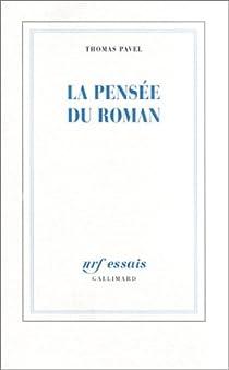 La Pensée du Roman par Pavel